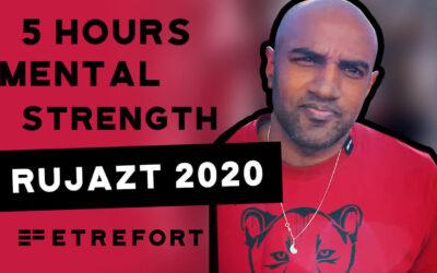 5 Stunden mentale Stärke | RUJAZT 2019